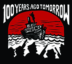 100 Years Ago Tomorrow